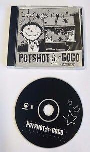 POTSHOT - A GOGO CD ***New/Unplayed*** Freedom and Responibility Go Go