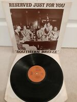 """Southern Breeze – Reserved Just For You Vinyl 12"""" SIGNED LP CUS 78119 1978"""