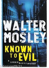 Known to Evil by Walter Mosley (2010, Hardcover) 9781594487521