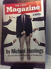 The Last Magazine: A Novel by Michael Hastings PAPERBACK