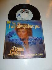 "DONNA LYNTON - I Will always love you - 1986 Dutch 7"" Juke Box Vinyl Single"