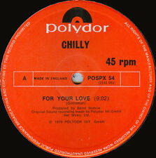 """CHILLY - FOR YOUR LOVE   RARE UK 12"""""""