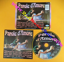 CD Compilation PAROLE D'AMORE Mina Celentano Finardi no lp mc dvd vhs(C26)