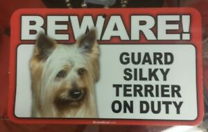 Laminated Card Stock Sign- Beware! Guard Silky Terrier On Duty