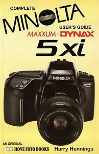 MINOLTA DYNAX 5xi Complete Users' Guide  Hove Photo Books   ( MAXXUM 5xi in USA)