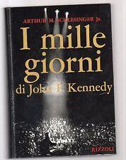 i mille giorni di john f.kennedy - arthur m-schesinger Jr.