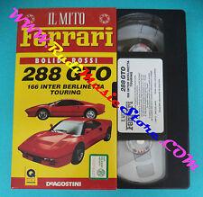 VHS film Il mito ferrari BOLIDI ROSSI 288 gto 166 inter DEAGOSTINI(F77)no dvd