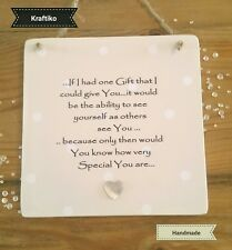 Handmade Wall Plaque Inspirational Quote Family Friends Shabby Chic ref 001