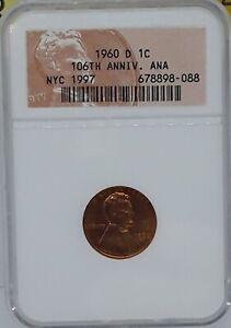 NGC sample 1960-D Cent ANA 106th Anniversary NYC 1997 Scarce! CG1
