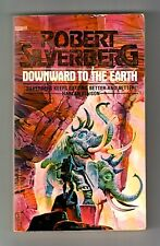 DOWNWARD TO THE EARTH (SIGNED by Robert Silverberg)/GODLING, GO HOME! (PBO)
