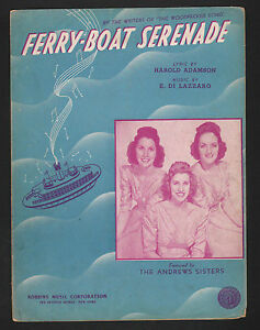 Ferry Boat Serenade 1939 Andrews Sisters Sheet Music Sheet Music