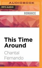 Maybe: This Time Around by Chantal Fernando (2016, MP3 CD, Unabridged)