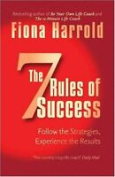 The Seven Rules of Success By Fiona Harrold