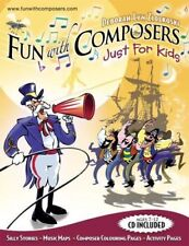 FUN WITH COMPOSERS-JUST FOR KIDS-MUSIC BOOK/CD-BRAND NEW ON SALE-EXTREMELY RARE!