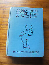J M Barrie's Peter Pan and Wendy retold for Little people pictures by Mabel Luci
