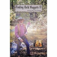 Finding Gold Nuggets II Searching for Gold with a Metal Detector by Jimmy Sierra