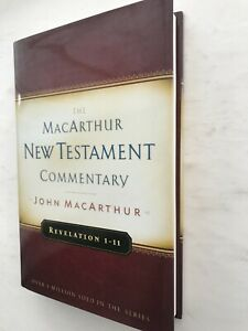 Revelation 1-11 - The MacArthur New Testament Commentary - John MacArthur