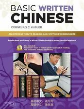 Basic Written Chinese : An Introduction to Reading and Writing for Beginners...