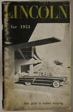 LIBRETTO MANUAL LINCOLN  MODELS COSMOPOLITAN AND CAPRI  1953 ENGLISH #L539