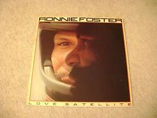 "Ronnie Foster- ""Love Satellite"" 33 RPM LP Vinyl 1978 Columbia / VG"
