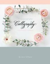 Copperplate Calligraphy: A Pointed Pen Workbook by Di Piazza, Laura -Paperback
