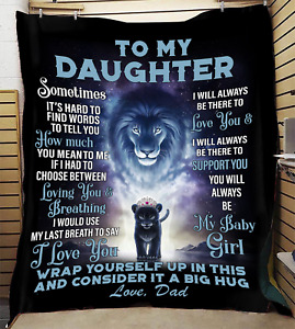 To My Daughter Fleece Blanket Gift From Dad Birthday Gift Baby Girl Daughter