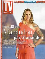 TV MAGAZINE N°22386 31/07/2016  LAURE MANAUDOU/ TEDDY RINER/ J.O. 2016