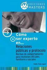 Relaciones Publicas y Protocolo by Adolfo Agusti (2013, Paperback)