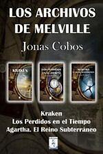 Los Archivos de Melville : Kraken, Los Perdidos en el Tiempo, Agartha. el...