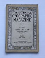 National Geographic Magazine - June 1915 - Frontier Cities Of Italy