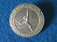 Vintage Badge - Women's League of Health & Beauty - Made by HW Miller