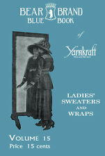 Bear Brand #15 c.1916 Vintage Patterns Sweaters & Wraps in Knitting & Crochet