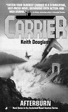 BUY 2 GET 1 FREE Carrier: Afterburn No. 7 by Keith Douglass (1996, Paperback)
