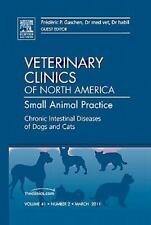 The Clinics Veterinary Medicine: Chronic Intestinal Diseases of Dogs and Cats, …