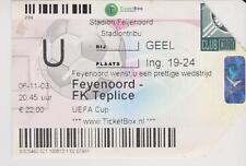 Sammler Used Ticket / Entrada Feyenoord Rotterdam v FK Teplice 06-11-2003 UEFA