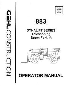 GEHL 883 Dynalift Boom Forklift Operators Owners Manual 907336 1995 Paperback