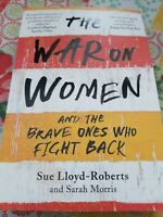 The War on Women by Lloyd-Roberts, Sue Book The Fast Free Shipping