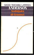 ANDERSON PERRY AMBIGUITA' DI GRAMSCI LATERZA 1978 STL 55