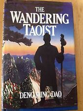 The Wondering Taoist by Deng Ming-Dao  Hardcover