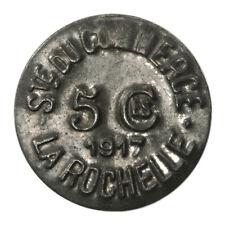 France STE DUCOMMERCE LA ROCHELLE 5 CMES 1917 WWI Tin Municipal Token 8668C