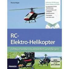 Rc-elektro helikopter richtig montieren franzis verlag 978-3-645-65162-2 in