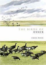 Birds of Essex (Helm County Avifauna), Simon Wood, New Book, Hardback