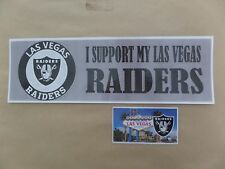 "LAS VEGAS RAIDERS,  ""I SUPPORT MY LAS VEGAS RAIDERS"", BUMPER STICKER  AND MAGNET"