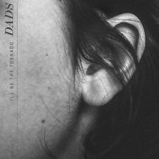 DADS - I'LL BE THE TORNADO  VINYL LP NEU