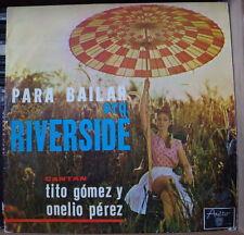 ORQ. RIVERSIDE CANTAN TITO GOMEZ  Y ONELIO PEREZ PARA BAILAR CUBA PRESS LP