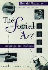 Good, The Social Art: Language and Its Uses, Macaulay, Ronald, Book