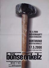 BÖHSE  ONKELZ  2000   DORTMUND    orig.Concert Poster - Konzert Plakat  A1 NEU