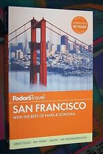 SAN FRANCISCO - With the best of Napa & Sonoma ... # 2015 FODOR'S Travel
