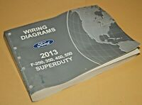 2013 Ford F-250 350 450 550 Super Duty Factory Wiring Diagrams Service Manual