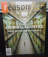 July 2011 issue - REASON magazine ~ CRIMINAL JUSTICE System in the U.S.